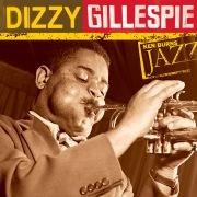 Ken Burns Jazz: The Definitive Dizzy Gillespie