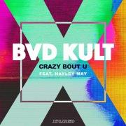 Crazy Bout U