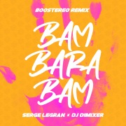 Bam Barabam (Boostereo Remix)