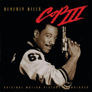 Beverly Hills Cop III (Original Motion Picture Soundtrack)