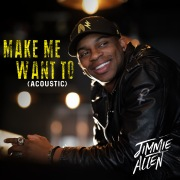 Make Me Want To (Acoustic)