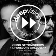 Strong Enough (feat. Penelope Calloway) [Kings Of Tomorrow Deluxe Mix]