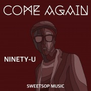COME AGAIN (feat. SWEETSOP)