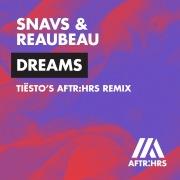 Dreams (Tiësto's AFTR:HRS Remix)