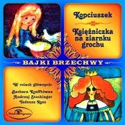 Bajki Brzechwy: Kopciuszek / Księżniczka na ziarnku grochu