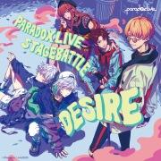 """Paradox Live Stage Battle """"DESIRE"""
