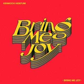 Bring Me Joy