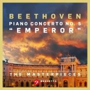 """The Masterpieces, Beethoven: Piano Concerto No. 5 in E-Flat Major, Op. 73 """"Emperor"""""""