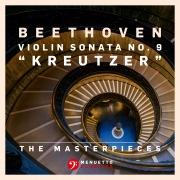 """The Masterpieces, Beethoven: Violin Sonata No. 9 in A Major, Op. 47 """"Kreutzer"""""""