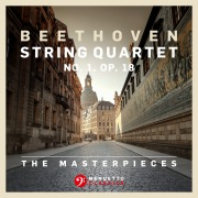 The Masterpieces, Beethoven: String Quartet No. 1 in F Major, Op. 18