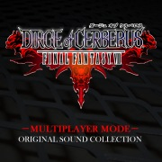 DIRGE of CERBERUS -FINAL FANTASY VII- MULTIPLAYER MODE Original Sound Collections