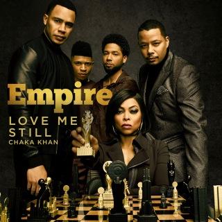 """Love Me Still (From """"Empire"""")"""