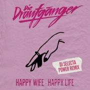Happy Wife - Happy Life (DJ Selecta Power Remix)