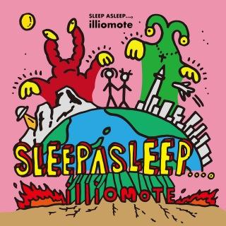 SLEEP ASLEEP...。