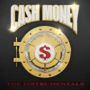 Cash Money: The Instrumentals