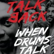 When Drums Talk