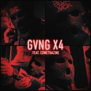 GVNG X4 (feat. Comethazine)