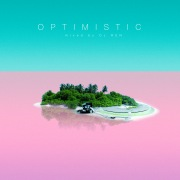 OPTIMISTIC - mixed by DJ REN