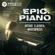 Epic Piano: Intense Classical Masterpieces