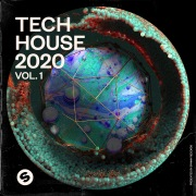 Tech House 2020, Vol. 1 (Presented by Spinnin' Records)
