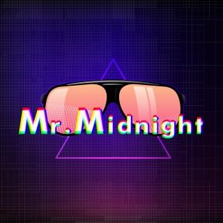 Mr.Midnight