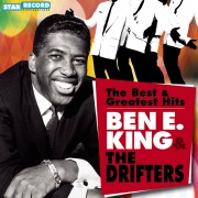 ベン・E.キング&ザ・ドリフターズ ベスト&グレイテスト・ヒッツ