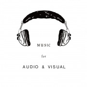 Music For Audio & Visual