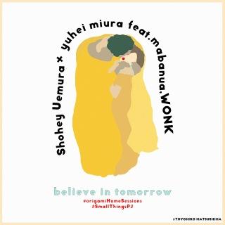 believe in tomorrow (feat. mabanua & WONK)