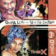 Guapa loca / Tu mi fai cantare (Remixes)