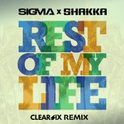 Rest Of My Life (Clear Six Edit)