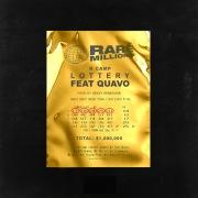 Lottery (Renegade) (Quavo Remix)
