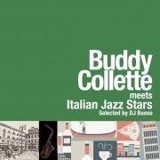 バディ・コレット meets イタリアン・ジャズ・スターズ - Selected by DJ Basso