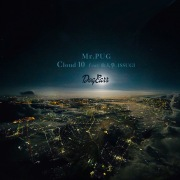Cloud10 (feat. 仙人掌 & ISSUGI)