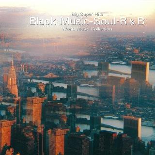 ビッグ・スーパー・ヒッツ ブラックミュージック - R&B