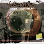 """The Remix Album """"Gates to the East"""""""