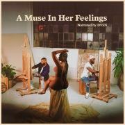 A Muse In Her Feelings