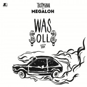 Was solls (feat. Megaloh)
