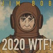 2020 WTF!