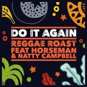Do It Again (feat. Horseman & Natty Campbell)
