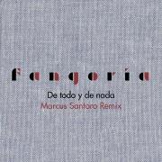 De todo y de nada (Marcus Santoro Remix)