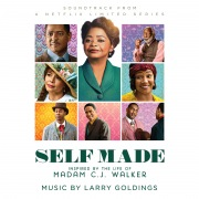 Self Made: Inspired by the Life of Madam C.J. Walker (Soundtrack from a Netflix Limited Series)
