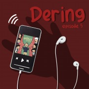 DERING Episode 5