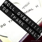 """Roll Over!!!!! """"Do Thank Anal"""""""