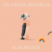 Les choses invisibles