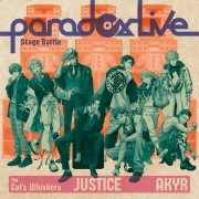"""Paradox Live Stage Battle """"JUSTICE"""