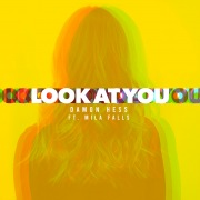 Look At You (feat. Mila Falls)