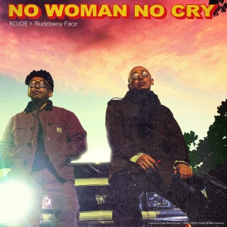 No Woman No Cry (feat. Rudebwoy Face)