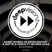 Rewinding (feat. Heleina Zara) [Sandy Rivera's Chocolate Mash Up]