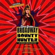 Broadway Bounty Hunter (Original Cast Recording)