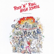 Rock 'N' Roll High School (Music From The Original Motion Picture Soundtrack)